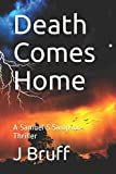img - for Death Comes Home: A Samuel S.Sampson Thriller (Volume 1) book / textbook / text book