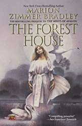 [The Forest House] [by: Marion Zimmer Bradley]