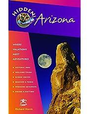 Hidden Arizona 5ed: Including Phoenix, Tucson, Sedona and the Grand Canyon, 5th Edition