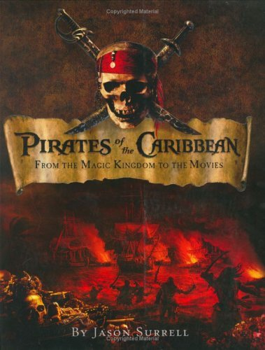 Pirates of the Caribbean: From the Magic Kingdom to the - To Kingdom Magic Directions