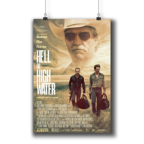 Hell Poster Movie - Hell or High Water (2016) Movie Poster Small Prints 834-001,Wall Art Decor for Dorm Bedroom Living Room (A3|11x17inch|29x42cm)