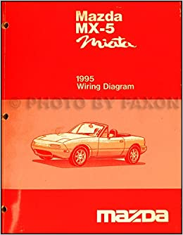 1995 Mazda Mx 5 Miata Electrical Wiring Diagram Original Mazda Amazon Com Books