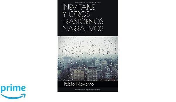 Inevitable y otros trastornos narrativos