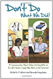 Don't Do What We Did!, Michelle Talbert and Ricardo Kingsbury, 146630880X