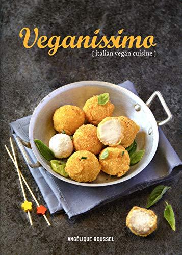 Veganissimo by Angélique Roussel