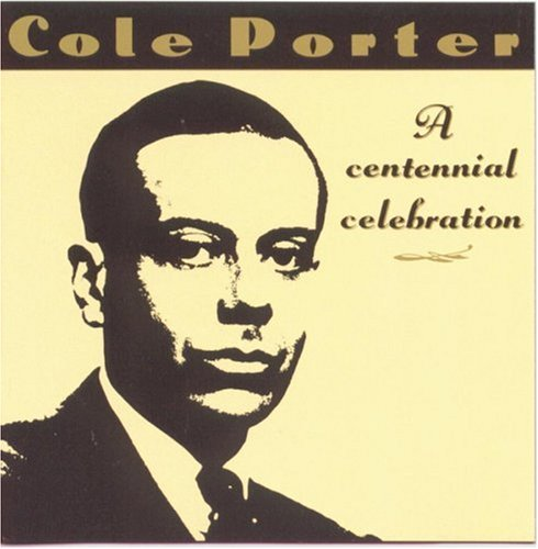 Cole Porter: A Centennial Celebration by RCA