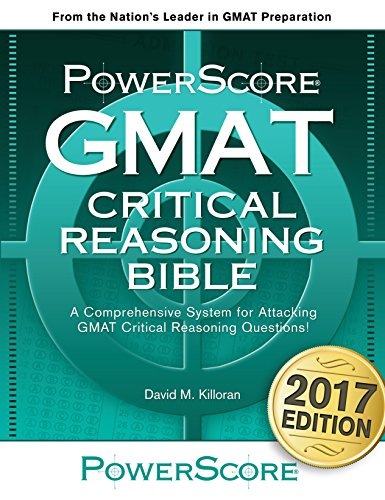 The PowerScore GMAT Critical Reasoning Bible