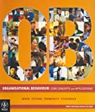 Organisational Behavior - Core Concepts and Applications, Geoffrey Wood and Zeffane, 0470809515