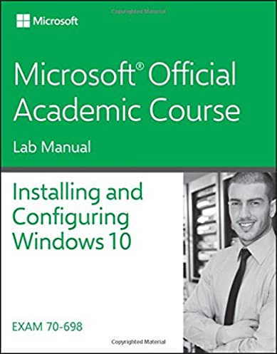 amazon com 70 698 installing and configuring windows 10 lab manual rh amazon com Red Pocket Configuration Manual Settings Glo Manual Configuration