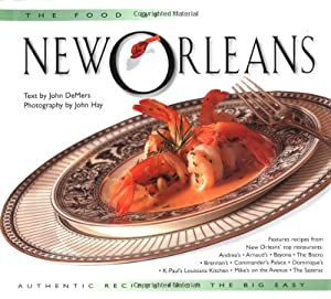 Food of new orleans authentic recipes from the big easy for Authentic new orleans cuisine