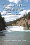 Wilderness and Waterpower, Christopher Armstrong and H. V. Nelles, 1552386341
