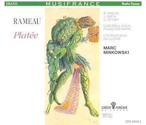Rameau - Platée / Ragon,  Smith, de Mey, Les Musiciens du Louvre, Minkowski