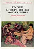 Life Being the Best and Other Stories, Kay Boyle, 0811210529