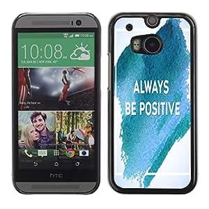 Dragon Case - FOR HTC One M8 - always be positive - Caja protectora de pl??stico duro de la cubierta Dise?¡Ào Slim Fit