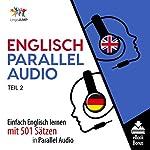 Englisch Parallel Audio - Einfach Englisch Lernen mit 501 Sätzen in Parallel Audio - Teil 2   Lingo Jump