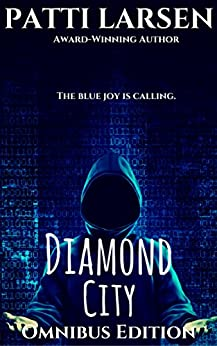 The Diamond City Omnibus (Fresco, Wasteland, Diamond City) by [Larsen, Patti]