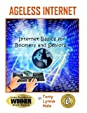 Ageless Internet, Terry Hale, 0615514669
