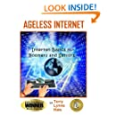 Ageless Internet: Internet BASICS for Boomers and Seniors