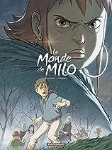 LE MONDE DE MILO - TOME 4 (MONDE DE MILO (LE)) (FRENCH EDITION)