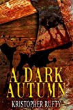 A Dark Autumn
