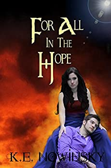 For All in the Hope (Going off Dreams Book 2) by [Nowinsky, K.]