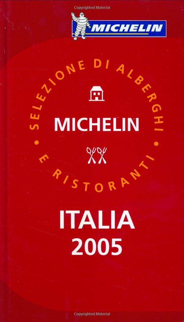 Michelin Red Guide 2005 Italia: Hotels & Restaurants (Michelin Red Guides) (Multilingual Edition) ebook