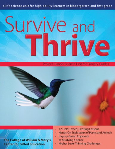 Survive and Thrive: A Life Science Unit for Grades K-1 (William & Mary Units)