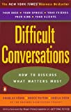 Difficult Conversations, Douglas Stone and Bruce Patton, 014028852X