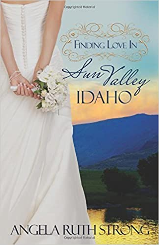 Book Finding Love in Sun Valley, Idaho (Resort to Love) (Volume 1) by Angela Ruth Strong (2016-01-12)