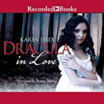 Dracula in Love | Karen Essex