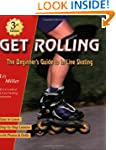 Get Rolling, the Beginner's Guide to...