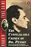 The Unspeakable Crimes of Dr. Petiot, Thomas Maeder, 0140129952