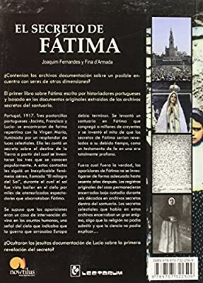 El Secreto De Fatima/ Fatimas Secret: La Historia Oculta De Las Misteriosas Apariciones Y La Conspiracion De Los Jesuitas/ The Hidden History of The ... appearances and the conspiracy of the Jesuits: