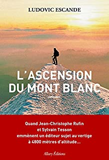 L'ascension du mont Blanc, Escande, Ludovic