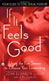 If It Feels Good, Joan Elizabeth Lloyd, 0446611417