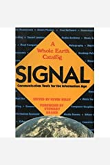 SIGNAL Communication Tools for the Information Age (A Whole Earth Catalog) Paperback