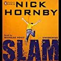 Slam Audiobook by Nick Hornby Narrated by Nicholas Hoult