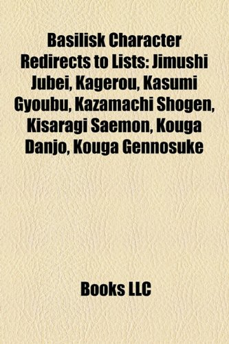 Basilisk Character Redirects to Lists: Jimushi Jubei ...