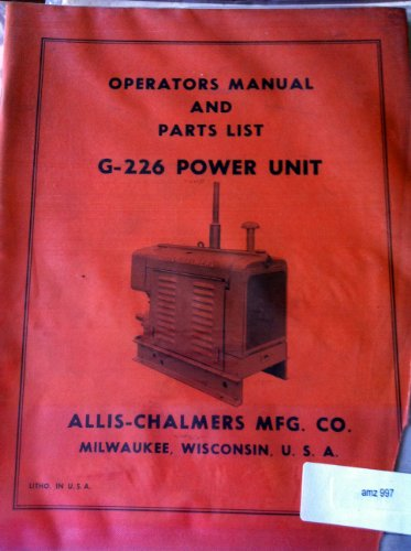 Allis Chalmers G-226 Power Unit Parts Operators manual