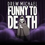 Funny To Death [Explicit]