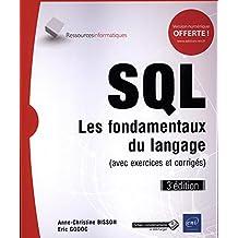 SQL - Les fondamentaux du langage 3e édition