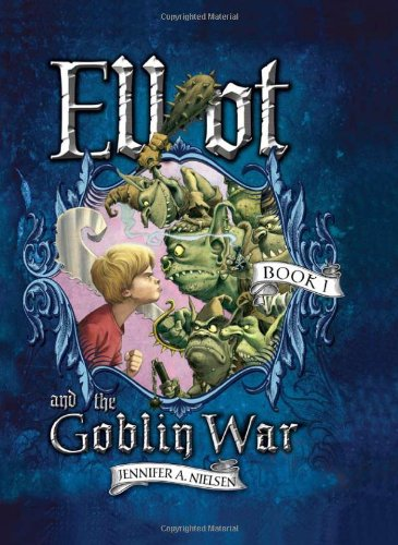Download Elliot and the Goblin War (Underworld Chronicles) pdf