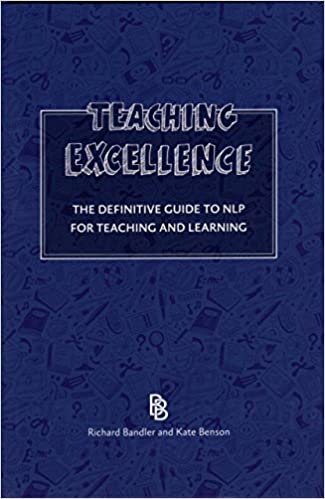 Образование -обучение (10) TEACHING EXCELLENCE THE DEFINITIVE GUIDE TO NLP FOR TEACHING AND LEARNING