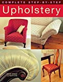 img - for Complete Step-by-Step Upholstery book / textbook / text book