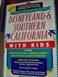 Disneyland and Southern California with Kids, Kim Wright Wiley, 1559582960