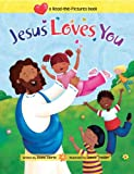 Jesus Loves You (Read-The-Pictures Book)