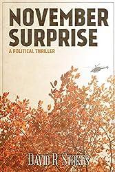 November Surprise: A Political Thriller