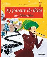Minicontes Classiques : le Joueur de Flûte de Hamelin par Anne Royer