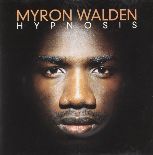 Myron Walden: Hypnosis (Audio CD)