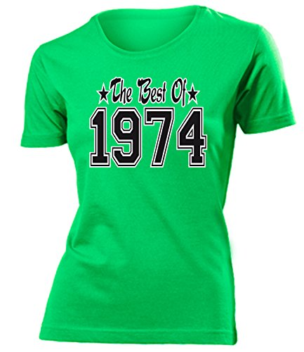 THE BEST OF 1974 - DELUXE - Birthday mujer camiseta Tamaño S to XXL varios colores Verde